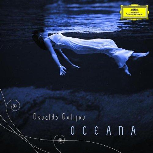 -Osvaldo-Golijov -Oceana