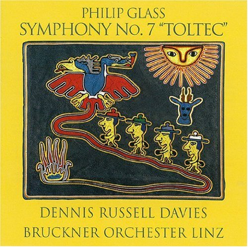 Philip-Glass-Glass -Symphony-No.7-'Toltec'