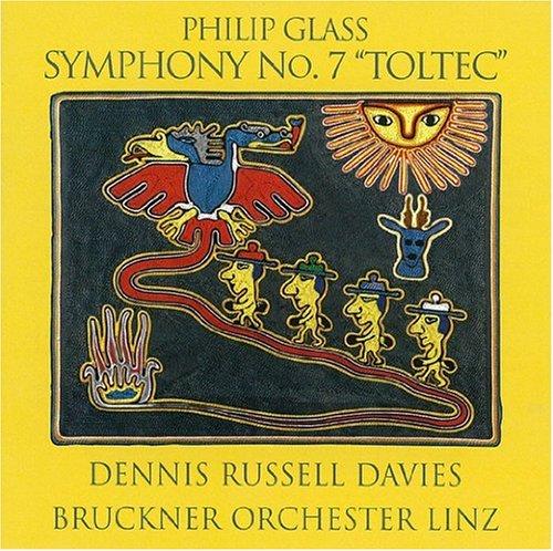 Philip-Glass-Glass -Symphony-No.7-'Toltec'